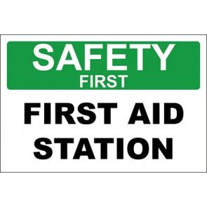 Hinweisschild First Aid Station · Safety First · OSHA Arbeitsschutz