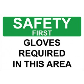 Aufkleber Gloves Required In This Area · Safety First · OSHA Arbeitsschutz