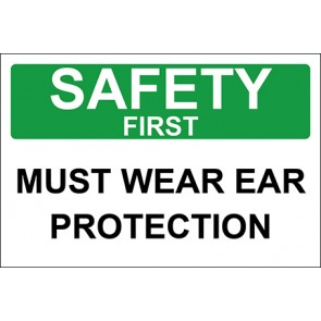 Aufkleber Must Wear Ear Protection · Safety First · OSHA Arbeitsschutz