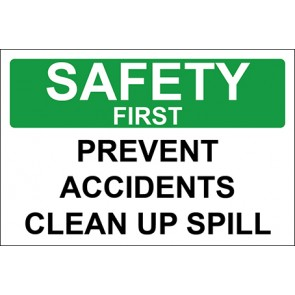 Magnetschild Prevent Accidents Clean Up Spill · Safety First