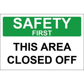 Aufkleber This Area Closed Off · Safety First · OSHA Arbeitsschutz
