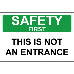 Aufkleber This Is Not An Entrance · Safety First · OSHA Arbeitsschutz