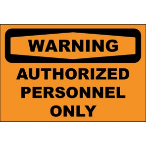 Magnetschild Authorized Personnel Only · Warning