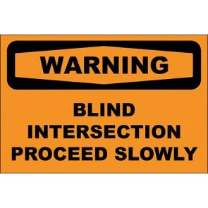 Hinweisschild Blind Intersection Proceed Slowly · Warning · OSHA Arbeitsschutz