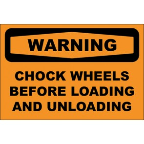 Hinweisschild Chock Wheels Before Loading And Unloading · Warning