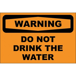 Magnetschild Do Not Drink The Water · Warning · OSHA Arbeitsschutz