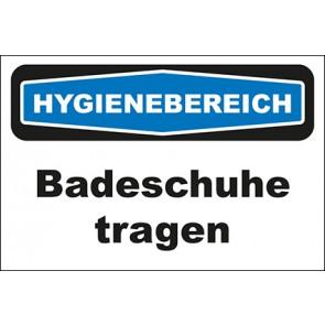 Hinweisschild Hygienebereich Badeschuhe tragen