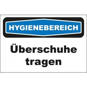 Hinweisschild Hygienebereich Überschuhe tragen