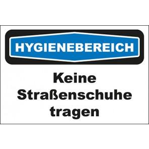 Hinweisschild Hygienebereich Keine Straßenschuhe tragen