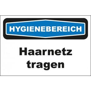 Hinweisschild Hygienebereich Haarnetz tragen
