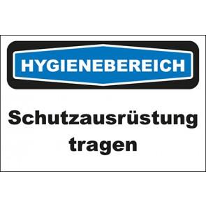Hinweisschild Hygienebereich Schutzausrüstung tragen