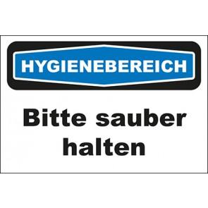 Hinweisschild Hygienebereich Bitte sauber halten