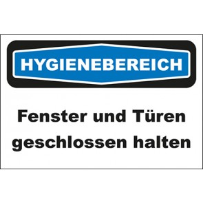 Hinweisschild Hygienebereich Fenster und Türen geschlossen halten