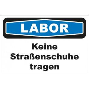 Hinweis-Aufkleber Labor Keine Straßenschuhe tragen