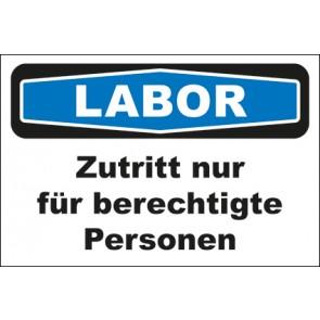 Hinweis-Aufkleber Labor Zutritt nur für berechtigte Personen