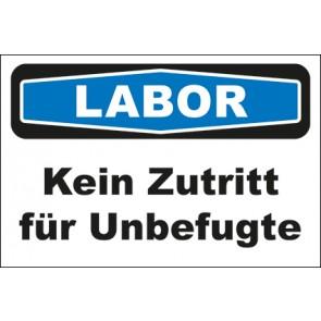 Hinweis-Aufkleber Labor Kein Zutritt für Unbefugte