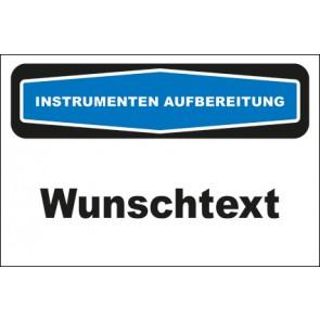 Hinweisschild Instrumentenaufbereitung Wunschtext · MAGNETSCHILD