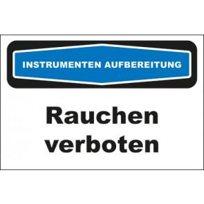 Hinweis-Aufkleber Instrumentenaufbereitung Rauchen verboten