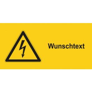 Warnhinweis Schild Elektrotechnik Wunschtext · mit Warnzeichen