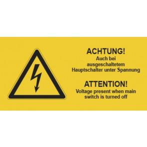 Warnhinweis Schild Elektrotechnik ACHTUNG! Auch bei ausgeschaltetem Hauptschalter unter Spannung D-E · mit Warnzeichen
