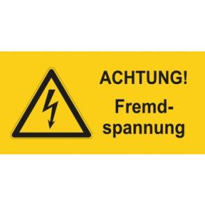 Warnhinweis Aufkleber Elektrotechnik ACHTUNG! Fremdspannung · mit Warnzeichen | stark haftend