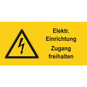 Warnhinweis Schild Elektrotechnik Elektrische Einrichtung Zugang freihalten · mit Warnzeichen